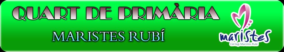 QUART DE PRIMÀRIA - MARISTES RUBÍ