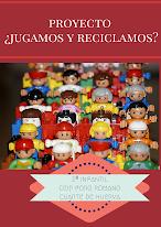 """Proyecto  """"¿Jugamos y reciclamos?. 1ªE. Infantil. Curso 2014-15"""