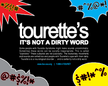 Tourette's ........It's Not A Dirty Word!