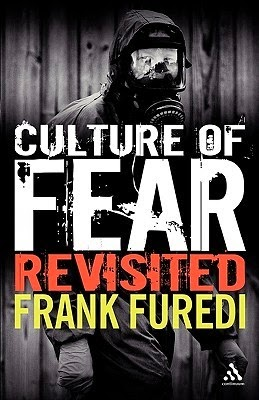 The Culture of Fear - Frank Furedi