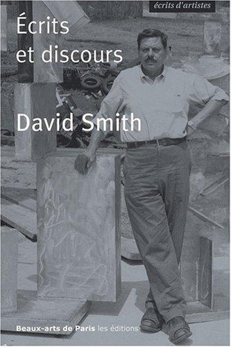 David Smith. Ecrits et Discours.