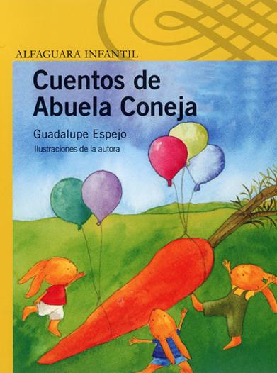 Cuentos de la Abuela Coneja - Guadalupe Espejo
