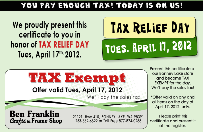 Billie 39 s life ben franklin tax relief tax day coupon for Ben franklin craft store coupons