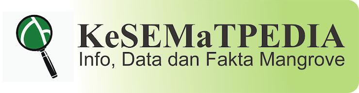 KeSEMaTPEDIA | Info, Data dan Fakta Mangrove