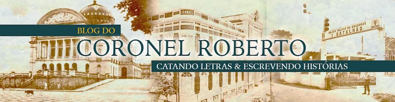 Blog do Coronel Roberto