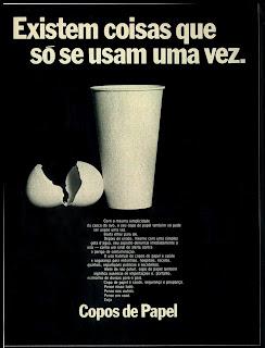 propaganda copos de papel - 1976.  década de 70. os anos 70; propaganda na década de 70; Brazil in the 70s, história anos 70; Oswaldo Hernandez;