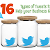 16 Types of Tweets to Help your Business Grow