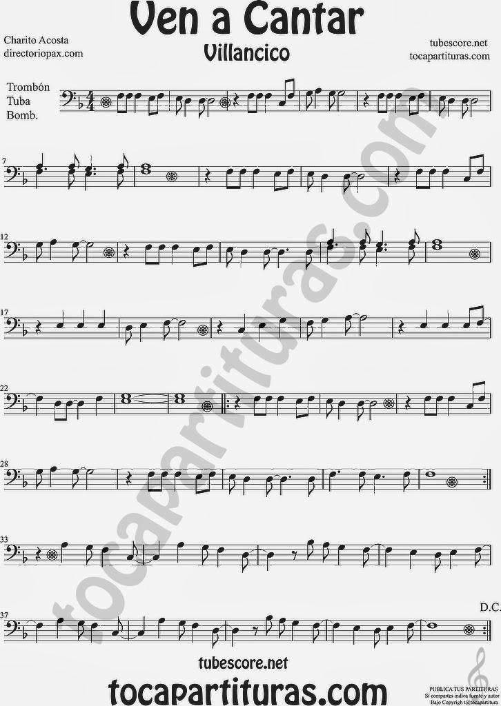 Ven a Cantar Partitura para Trombón, Tuba Elicón y Bombardino Sheet Music for Trombone, Tube, Euphonium Music Scores