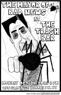 The Mayor of Bad News Plays Trash Bar on Monday, Oct. 24th