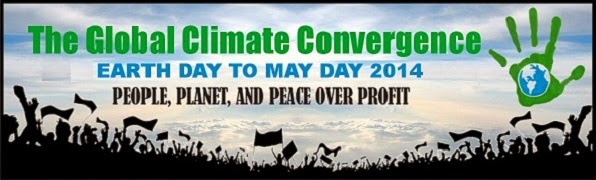 The Global Climate Convergence - Earth Day to May Day, 2014.