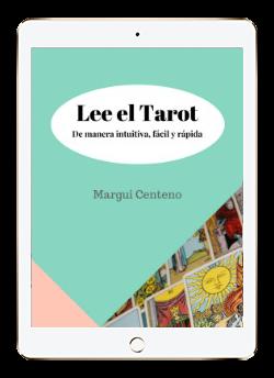 Lee el Tarot de manera intuitiva, fácil y rápida