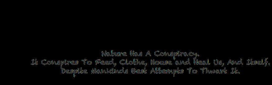 Natures Conspiracy