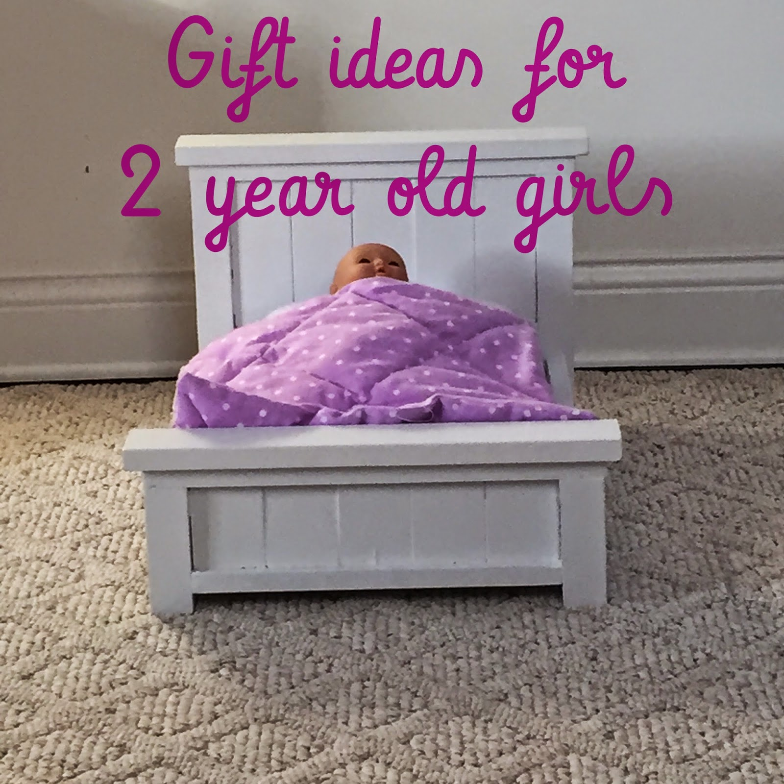 Our Delicious Life Gift Ideas for 2 Year Old Girls