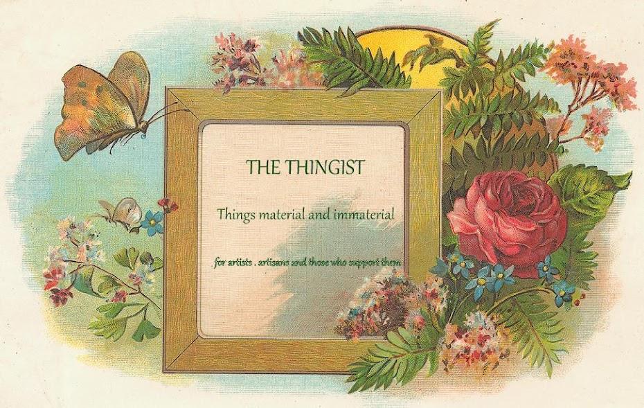 THE THINGIST