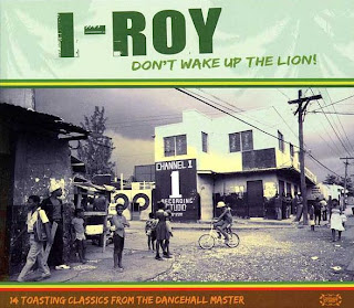 I-Roy - Don't Wake Up The Lion