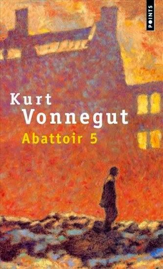 Abattoir 5 - Kurt Vonnegut