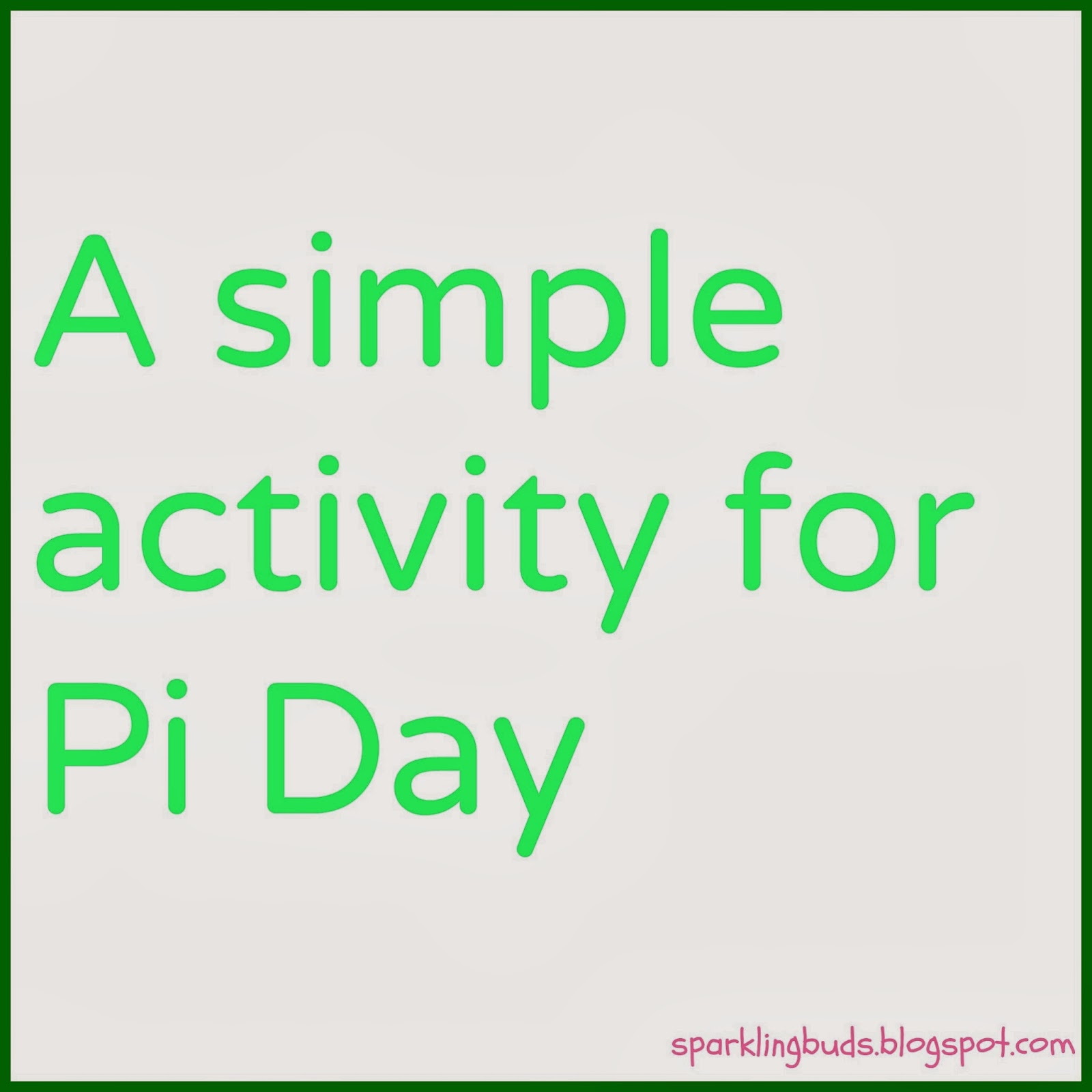 Introduction To Pi A Simple Activity For Pi Day Sparklingbuds