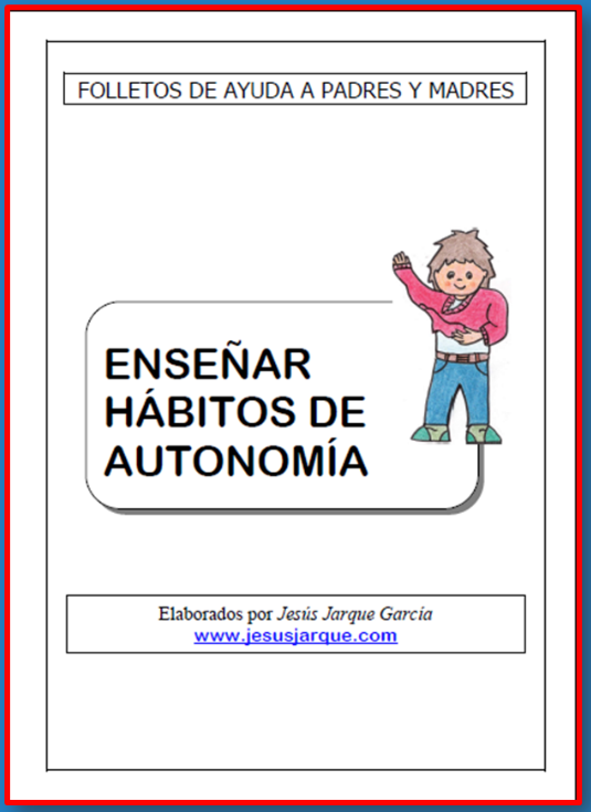 http://familiaycole.files.wordpress.com/2013/08/02-habitos-de-autonomia-personal.pdf