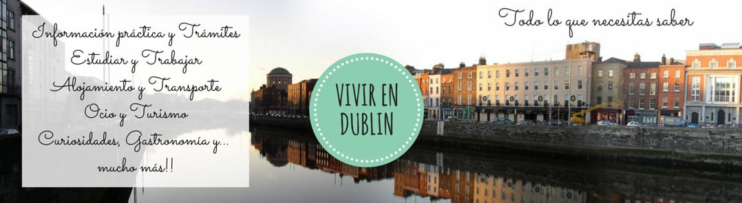 Vivir en Dublin