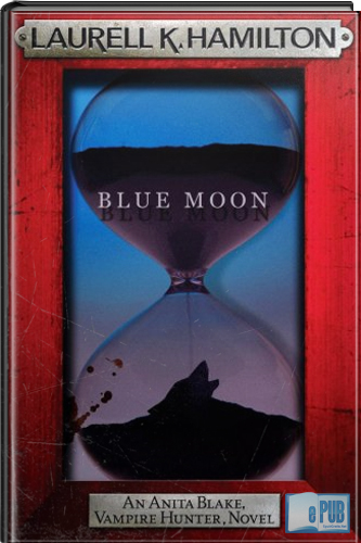 Blue+Moon+ +Laurell+K Blue Moon   Laurell K. Hamilton