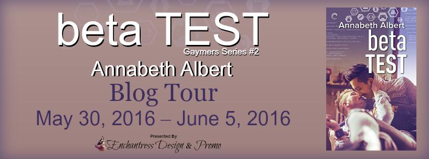 BLOG TOUR! Beta Test by Annabeth Albert