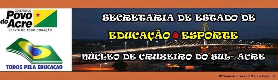 Núcleo da Secretaria de Educação e Esporte Em Cruzeiro do Sul