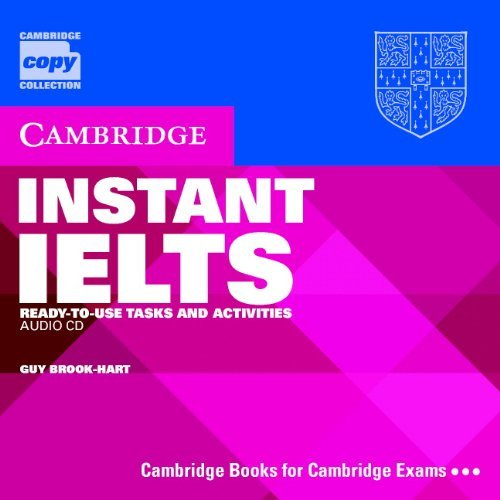 Instant IELTS Audio CD: Ready-to-use Tasks and Activities (Cambridge Copy Collection)