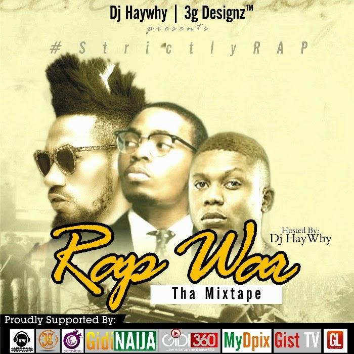 Mixtape: Rap War – Dj Hay Why