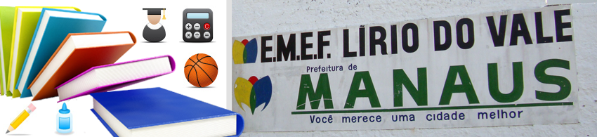 ESCOLA MUNICIPAL LÍRIO DO VALE