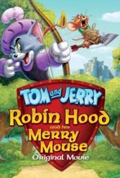 Phim Robin Hood Và Chú Chuột Vui Vẻ - Tom & Jerry Robin Hood & His Merry Mouse 2012 (HD)