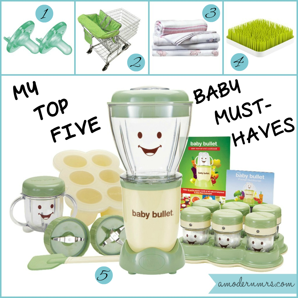 My Top 5 Baby Must-Haves — A Modern Mrs.