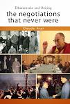 New: Dharamsala and Beijing: The Negotiations That Never Were [Kindle Edition]