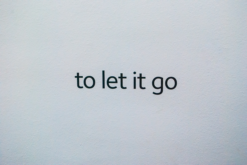 to let it go - text in the museum of broken relationships zagreb