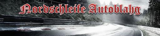 Nordschleife Autoblahg