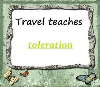 Travel teaches toleration