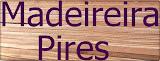 Madeireira Pires