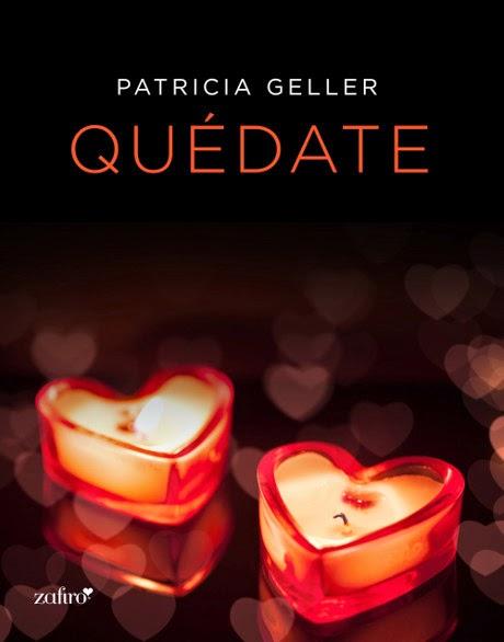 LIBRO - Quédate  Serie: La Chica del Servicio  Patricia Geller (Zafiro - 4 diciembre 2014)  Literatura - ficción - Romántica - Erótica  Edición Ebook