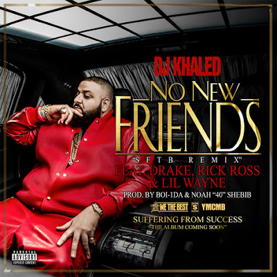 cover de no new friends de dj khaled lil wayne drake rick ross y future