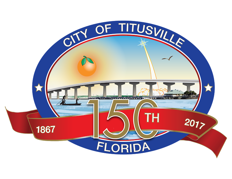 The City of Titusville, Florida SESQUICENTENNIAL 150th Anniversary Celebration March 19-26, 2017