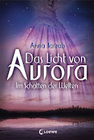 http://www.loewe-verlag.de/titel-0-0/das_licht_von_aurora_im_schatten_der_welten-7751/