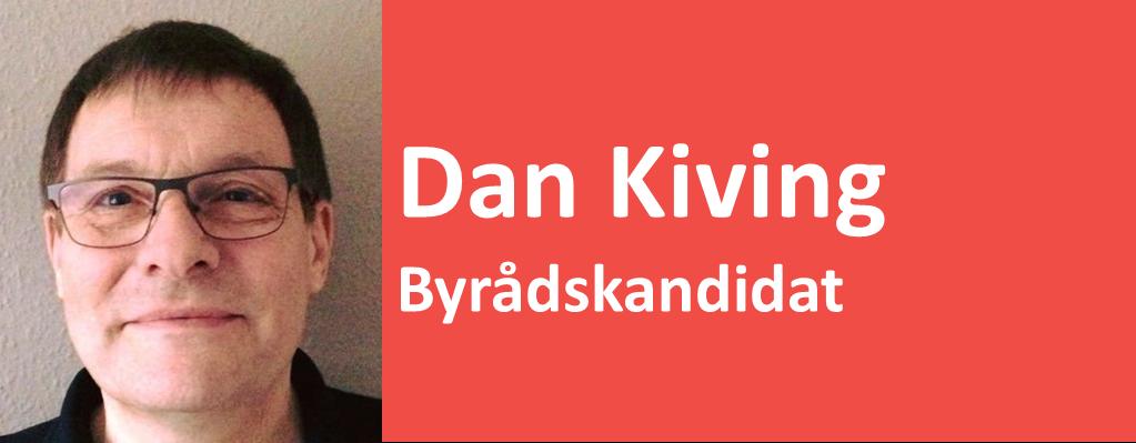 Dan Kiving Byrådskandidat