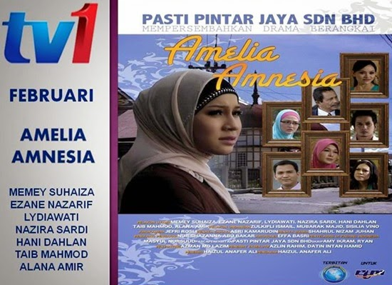Sinopsis Drama Amelia Amnesia TV1 slot Cindai, pelakon dan gambar drama Amelia Amnesia TV1, review drama Amelia Amnesia TV1, gambar drama Amelia Amnesia TV1