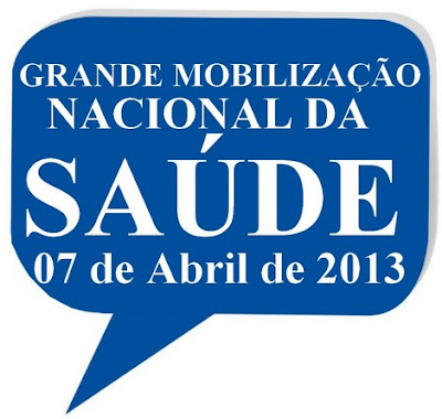 Grande Mobilização Nacional da Saúde, Saiba mais!