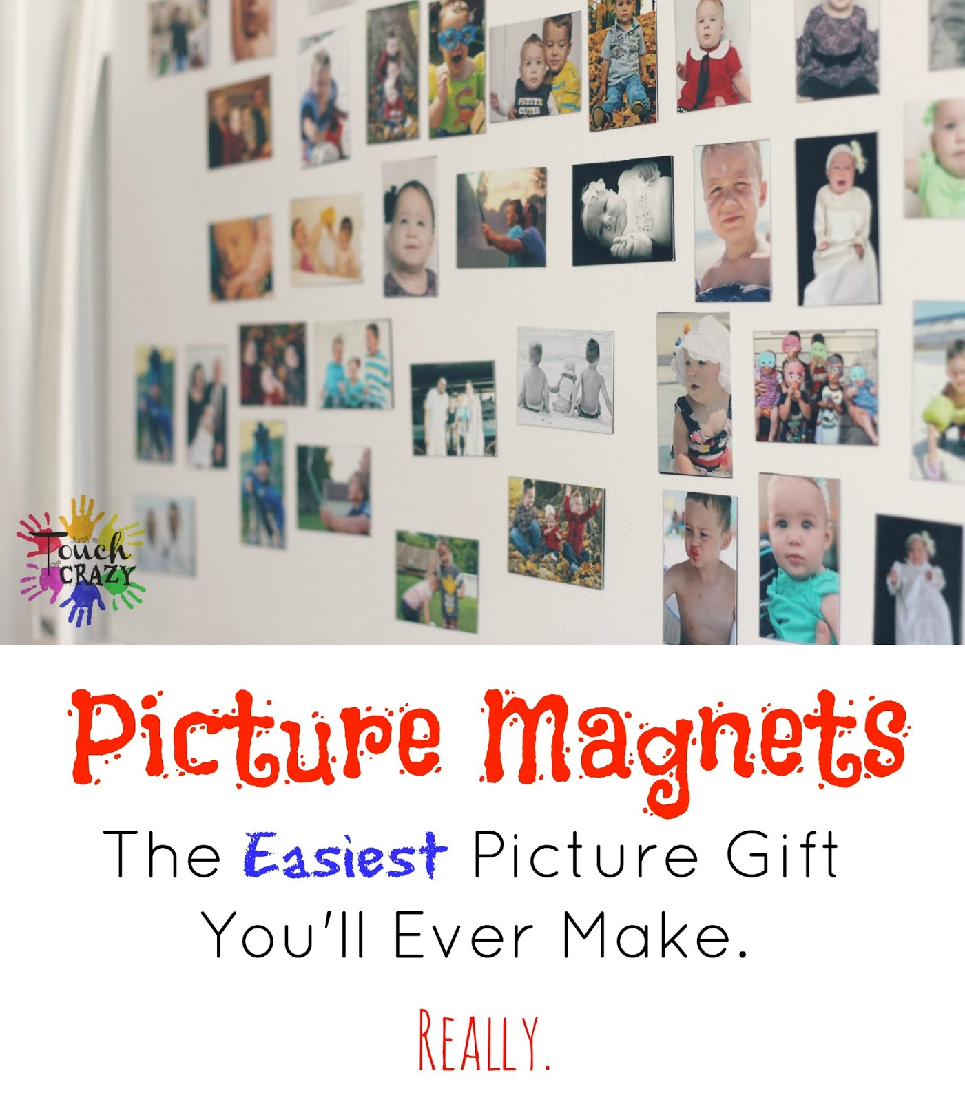 Just a Touch of Crazy: The Easiest Picture Gift You'll Ever Make