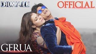 Dilwale – Gerua Lyric Video _ Shah Rukh Khan_ Kajol _ SRK Kajol Official Lyric Video