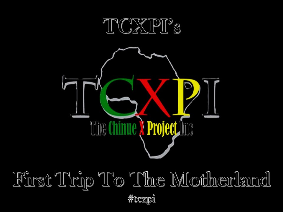 TCXPI's First Trip To The Motherland