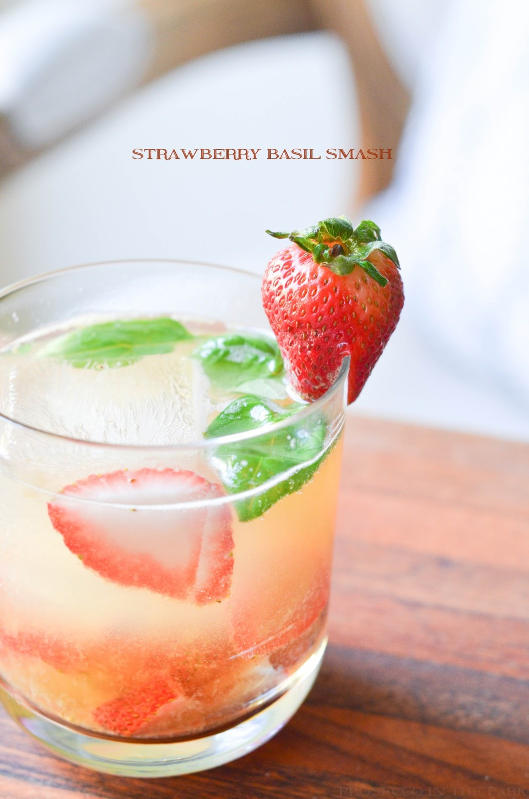 strawberry basil smash | prosecco in the park