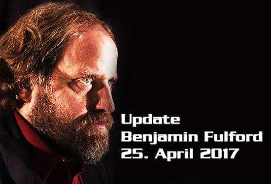 Ben Fulford Update 25.04.2017