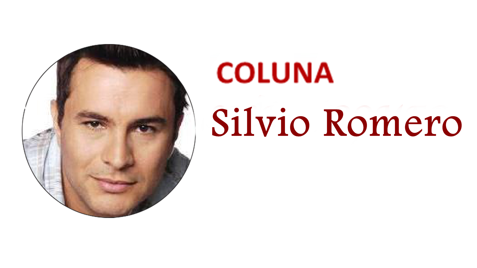 Coluna Fácil: Silvio Romero