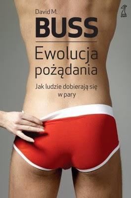 http://datapremiery.pl/david-m-buss-ewolucja-pozadania-jak-ludzie-dobieraja-sie-w-pary-evolution-of-desire-strategies-of-human-mating-premiera-ksiazki-7443/